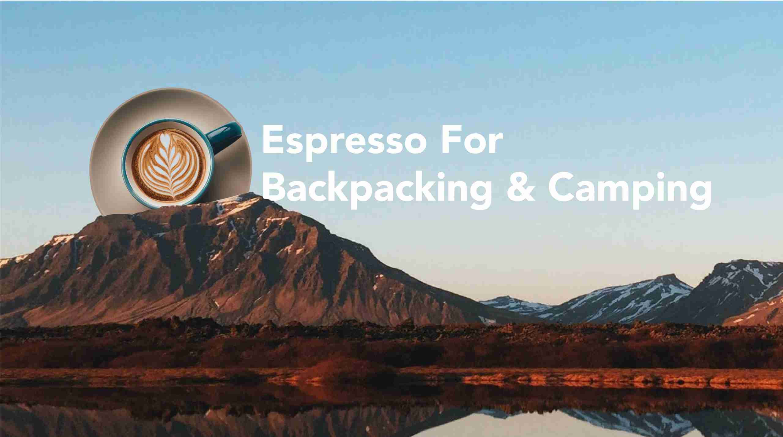 Portable Espresso Makers For Camping And Backpacking - Crux Range