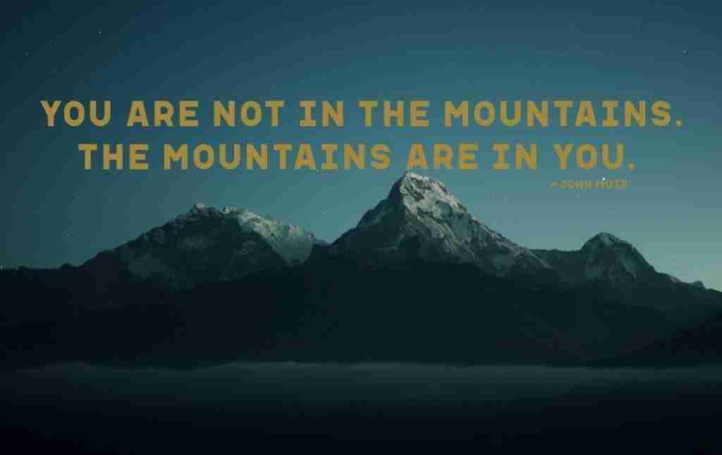 John Muir Inspirational Mountain Adventure Quote