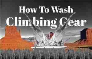 How To Wash Climbing Gear