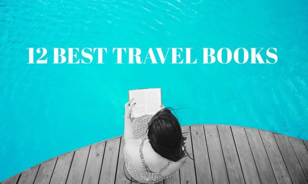 12 Best Books About Travel