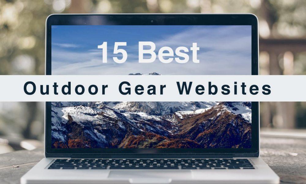 Best Outdoor Gear Websites in 2021