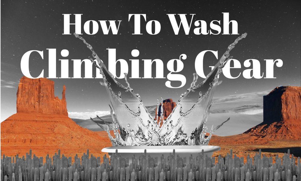 How To Wash Climbing Gear